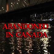 Abandoned In Canada