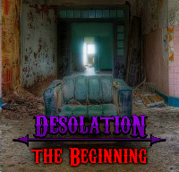 Desolation The Beginning
